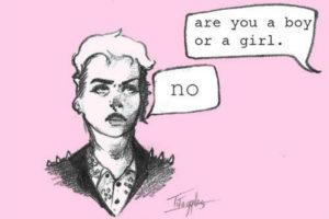 Are you a boy or a girl no